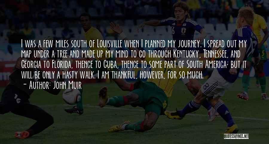Louisville Kentucky Quotes By John Muir