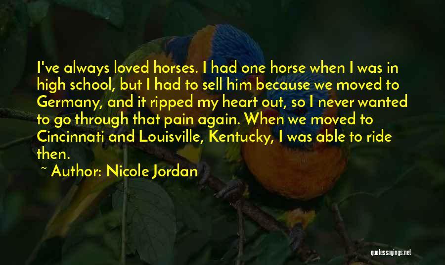 Louisville Kentucky Quotes By Nicole Jordan