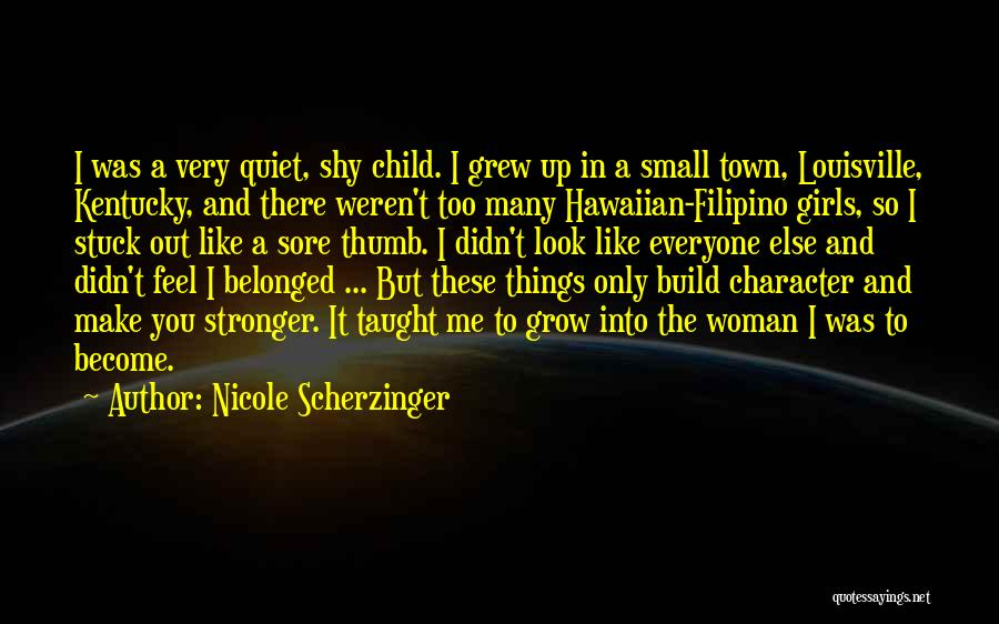 Louisville Kentucky Quotes By Nicole Scherzinger