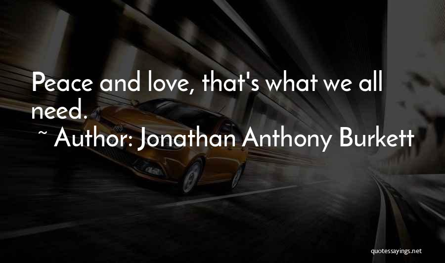 Love 2015 Quotes By Jonathan Anthony Burkett