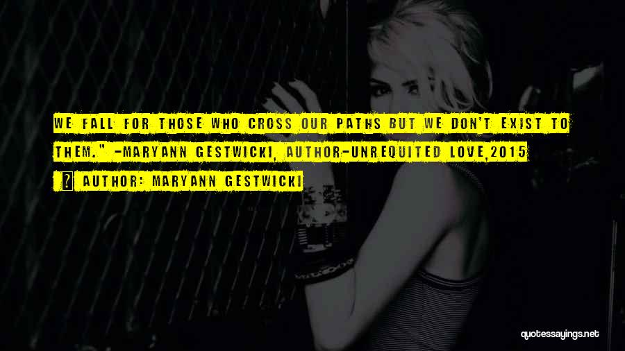 Love 2015 Quotes By Maryann Gestwicki