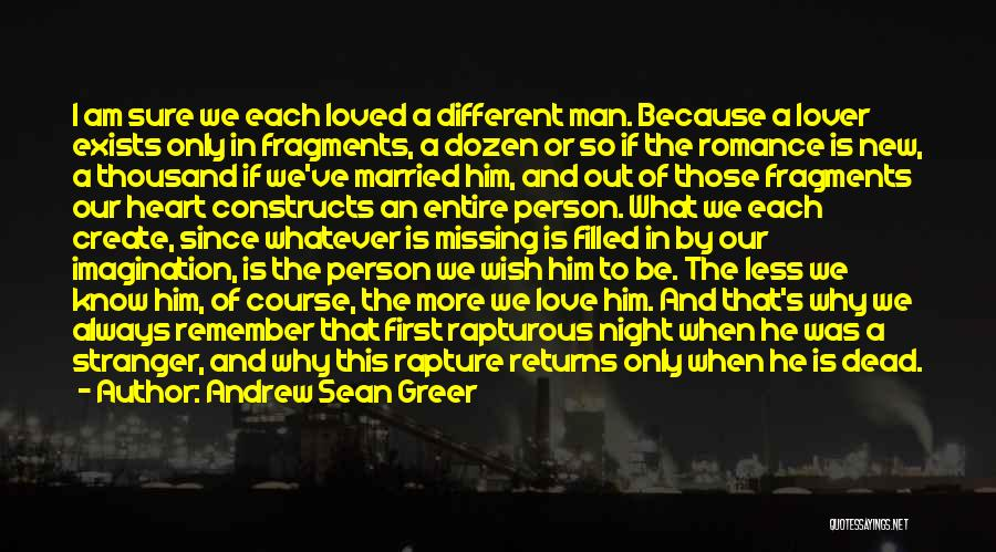 Love A Married Man Quotes By Andrew Sean Greer