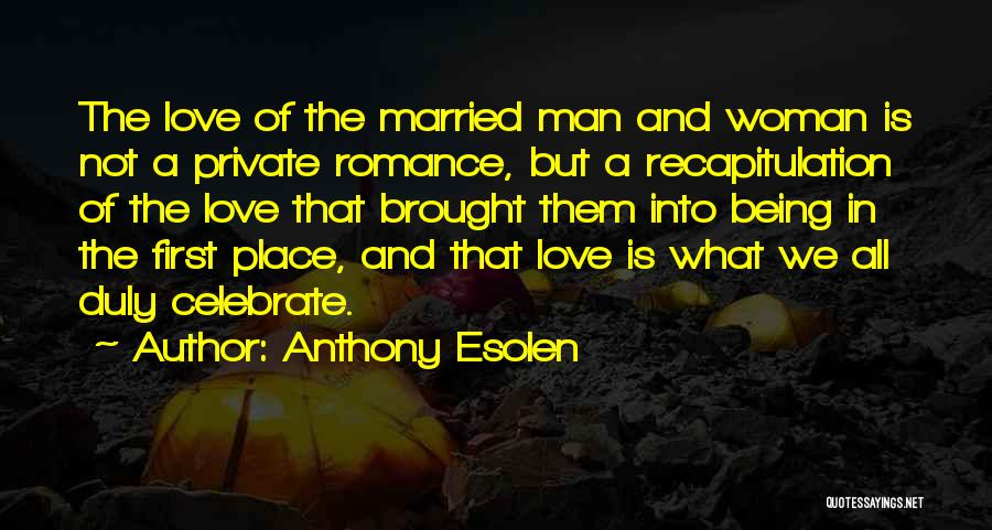 Love A Married Man Quotes By Anthony Esolen