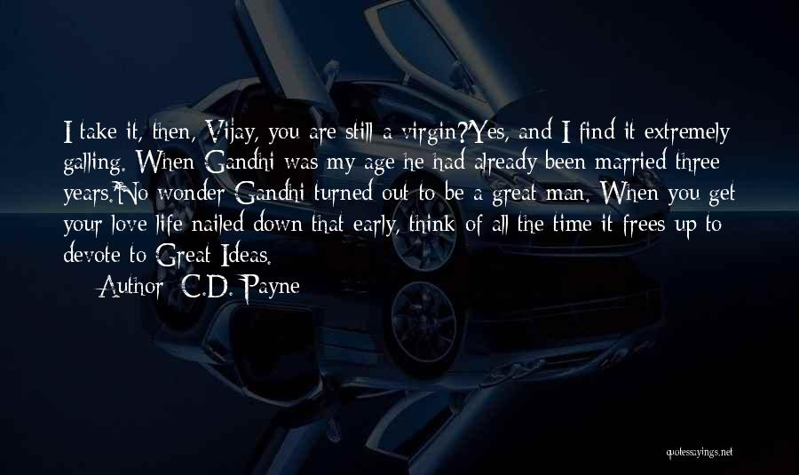 Love A Married Man Quotes By C.D. Payne