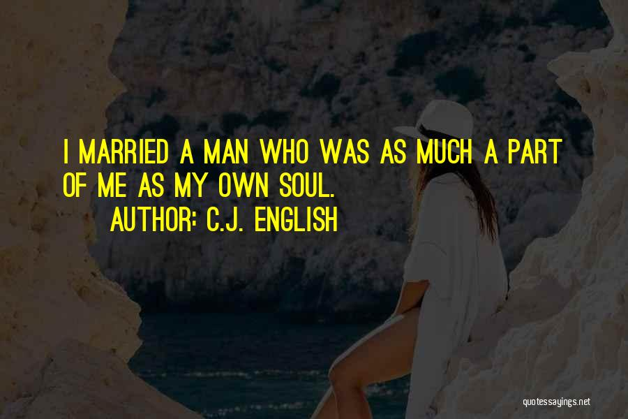 Love A Married Man Quotes By C.J. English