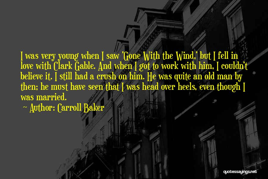 Love A Married Man Quotes By Carroll Baker