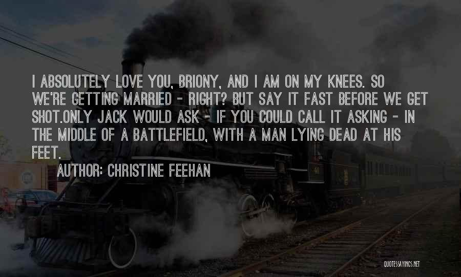 Love A Married Man Quotes By Christine Feehan
