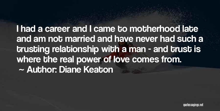 Love A Married Man Quotes By Diane Keaton