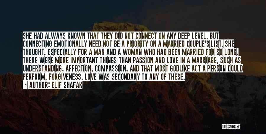 Love A Married Man Quotes By Elif Shafak