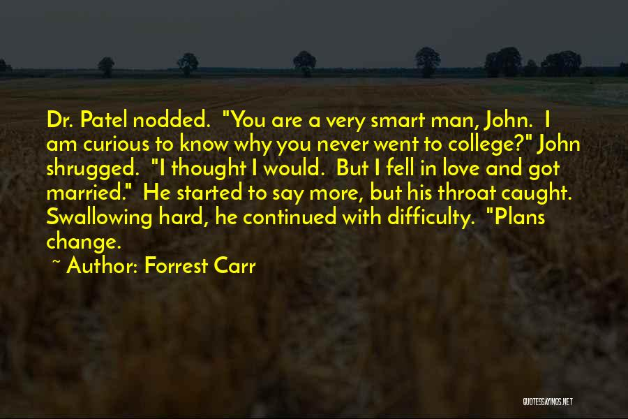 Love A Married Man Quotes By Forrest Carr