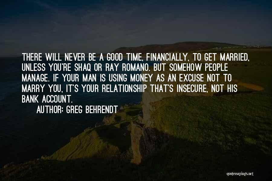 Love A Married Man Quotes By Greg Behrendt