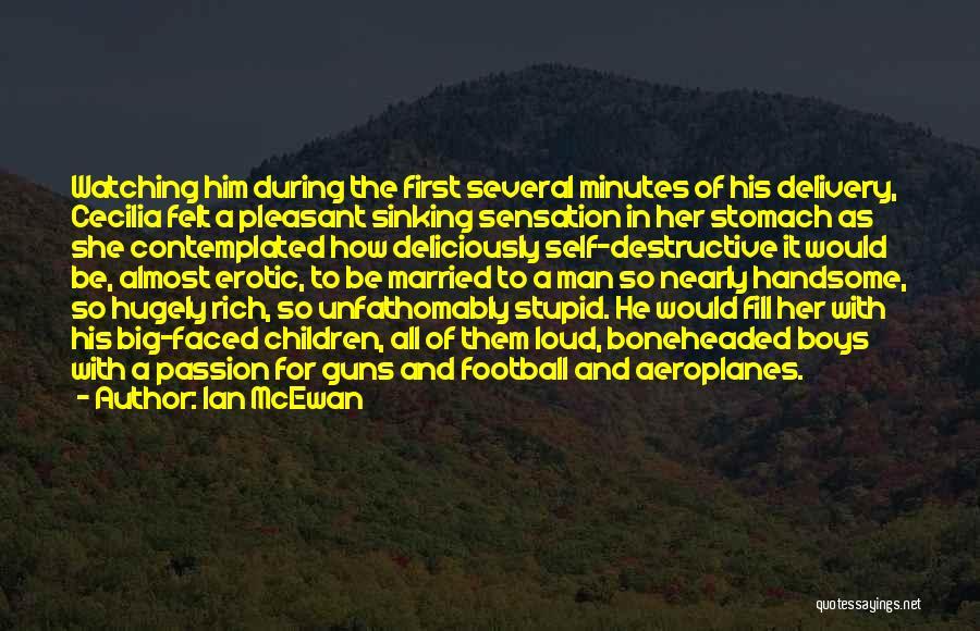 Love A Married Man Quotes By Ian McEwan