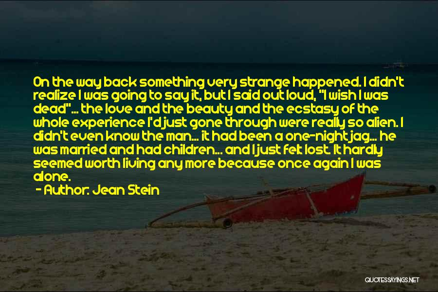 Love A Married Man Quotes By Jean Stein