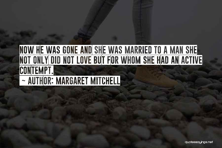 Love A Married Man Quotes By Margaret Mitchell