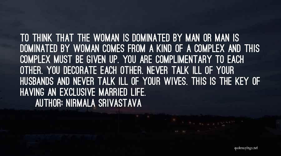 Love A Married Man Quotes By Nirmala Srivastava