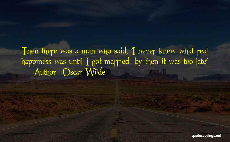 Love A Married Man Quotes By Oscar Wilde