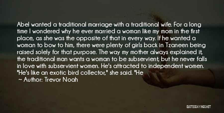 Love A Married Man Quotes By Trevor Noah
