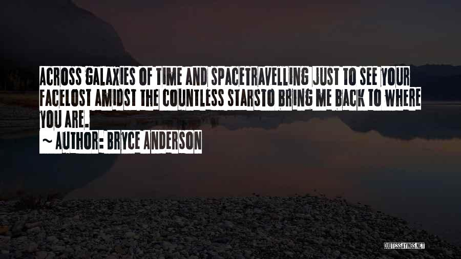 Love Across Time Quotes By Bryce Anderson