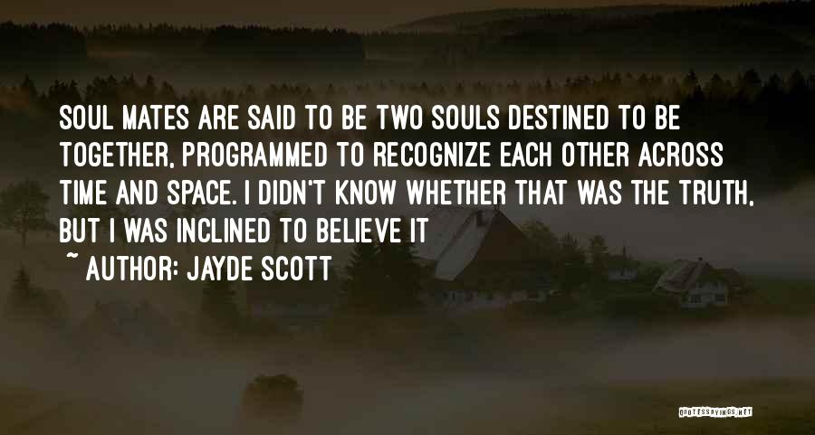 Love Across Time Quotes By Jayde Scott