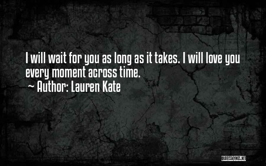 Love Across Time Quotes By Lauren Kate