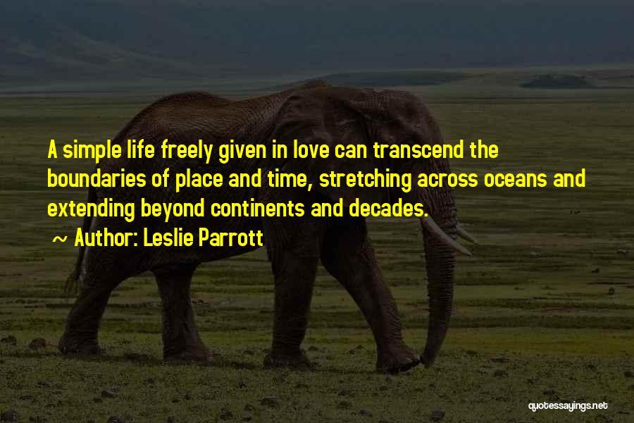 Love Across Time Quotes By Leslie Parrott