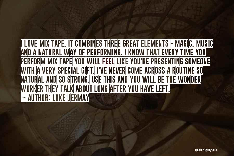 Love Across Time Quotes By Luke Jermay