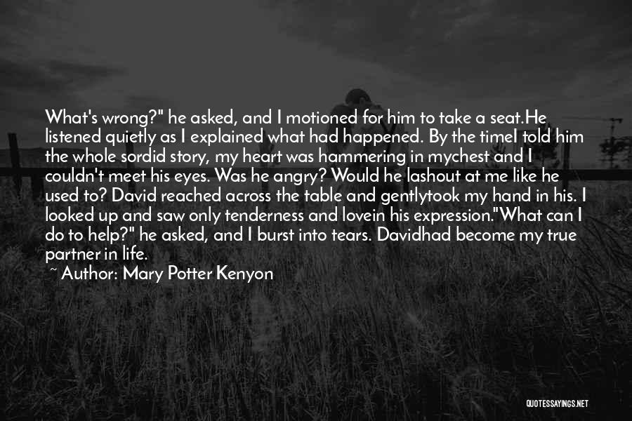 Love Across Time Quotes By Mary Potter Kenyon