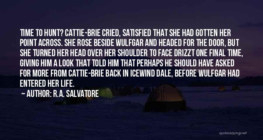 Love Across Time Quotes By R.A. Salvatore
