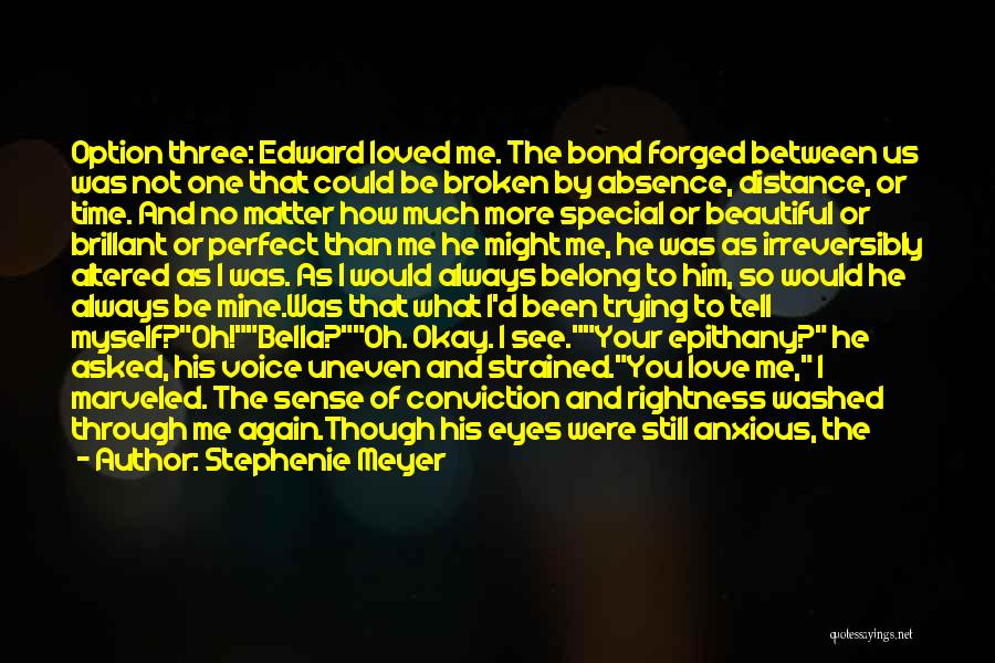 Love Across Time Quotes By Stephenie Meyer