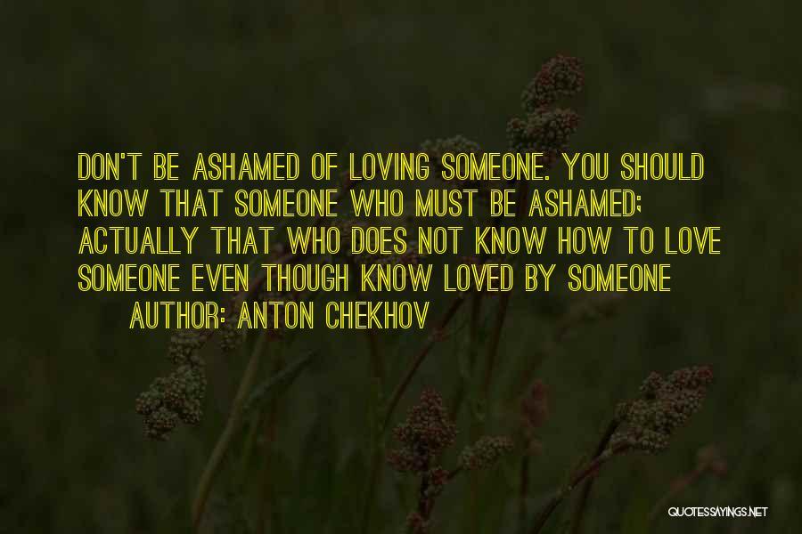 Love Actually Quotes By Anton Chekhov