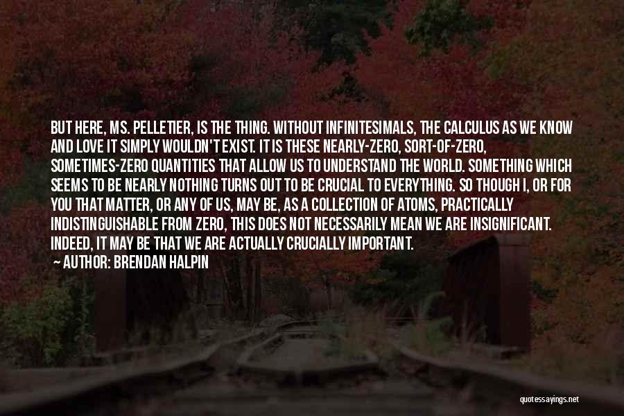 Love Actually Quotes By Brendan Halpin