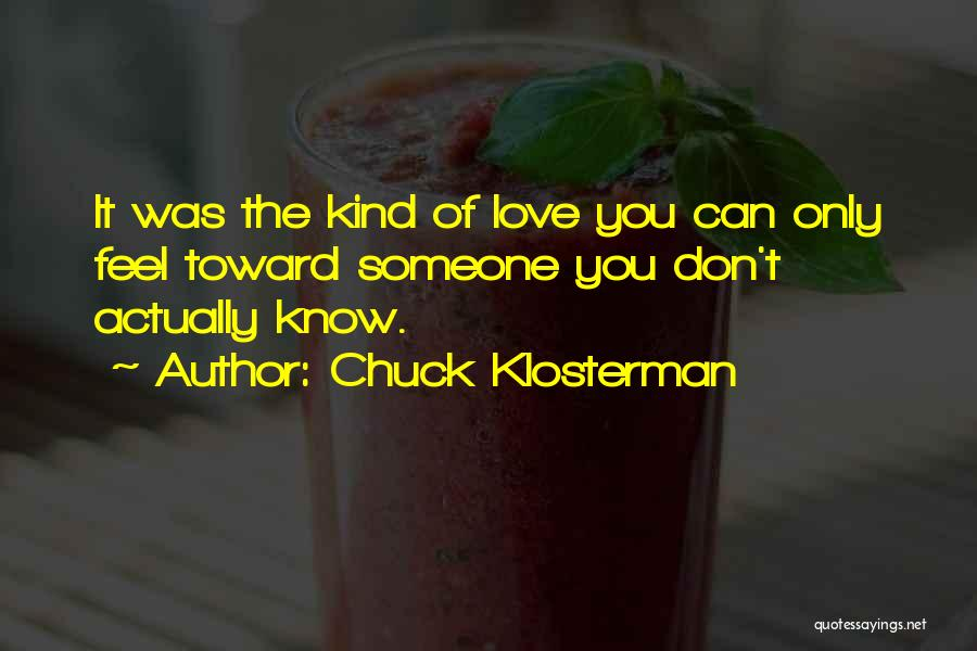 Love Actually Quotes By Chuck Klosterman