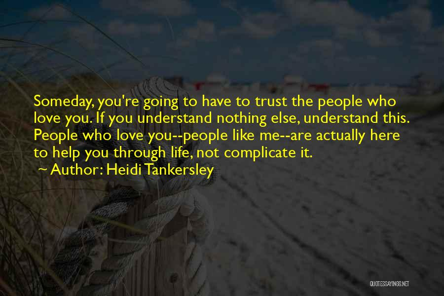 Love Actually Quotes By Heidi Tankersley