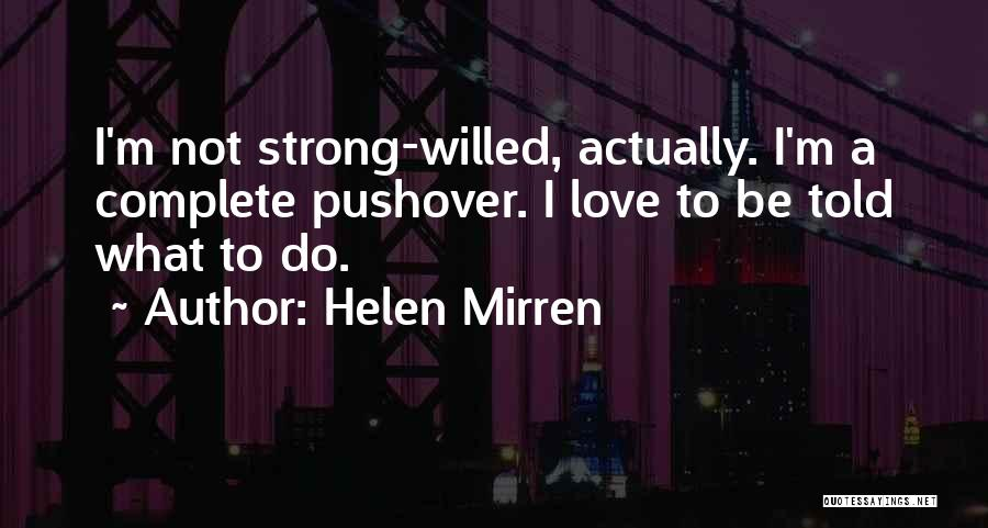 Love Actually Quotes By Helen Mirren
