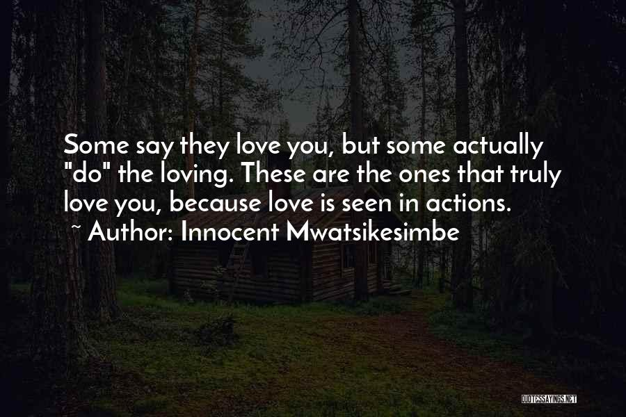 Love Actually Quotes By Innocent Mwatsikesimbe