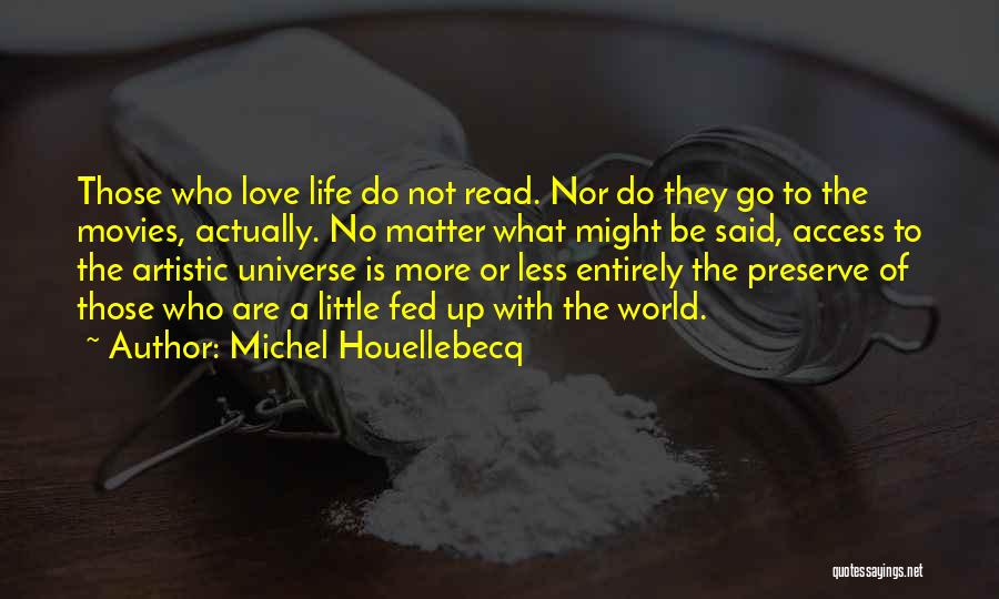 Love Actually Quotes By Michel Houellebecq