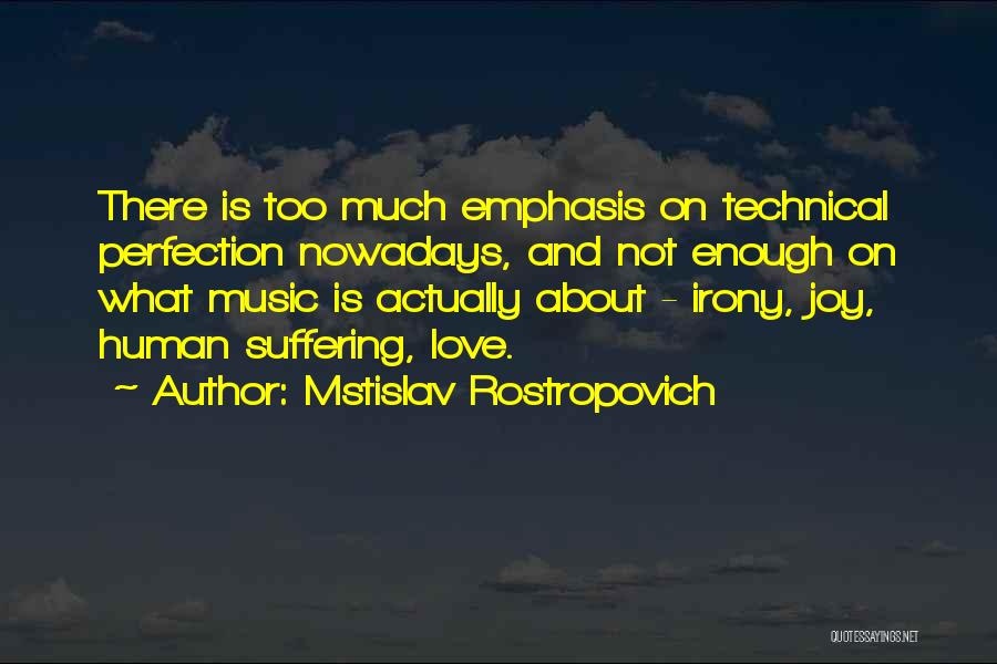 Love Actually Quotes By Mstislav Rostropovich