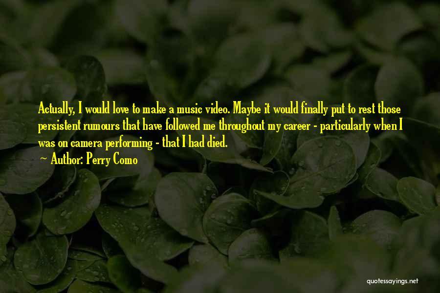 Love Actually Quotes By Perry Como