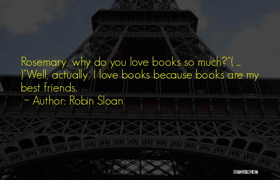 Love Actually Quotes By Robin Sloan