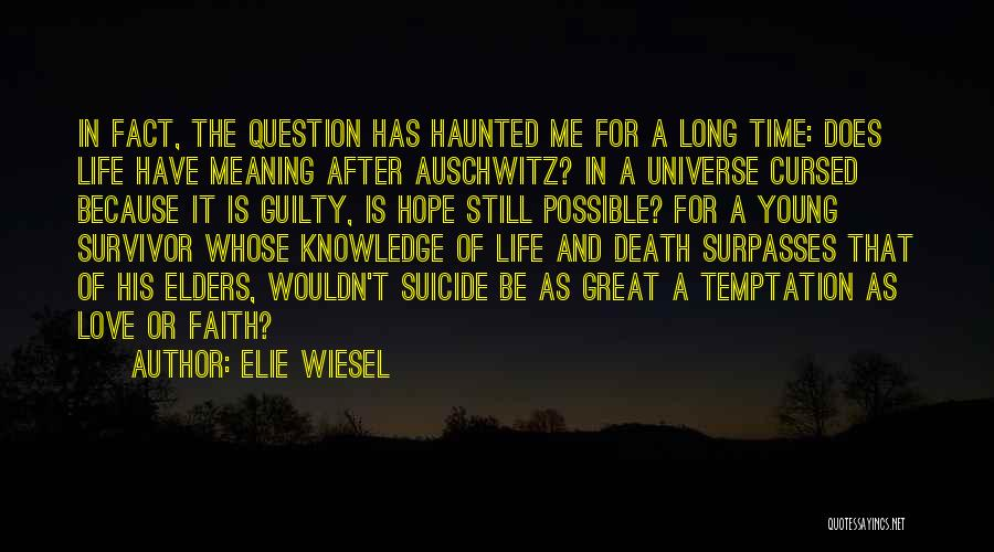 Love After A Long Time Quotes By Elie Wiesel
