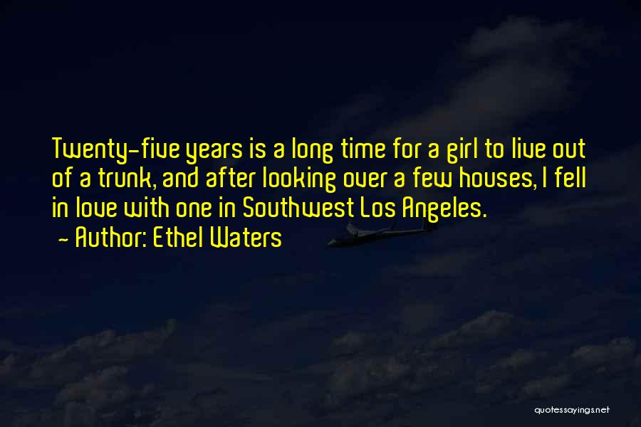 Love After A Long Time Quotes By Ethel Waters