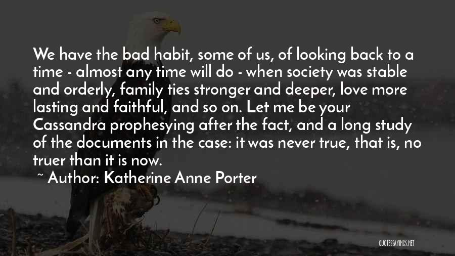Love After A Long Time Quotes By Katherine Anne Porter