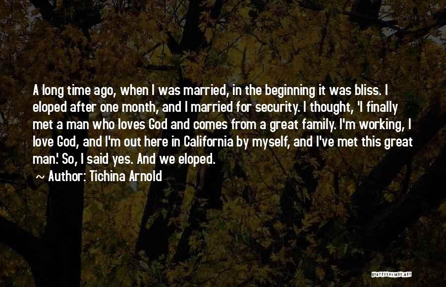 Love After A Long Time Quotes By Tichina Arnold
