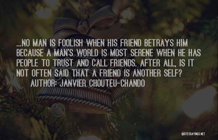 Love After Betrayal Quotes By Janvier Chouteu-Chando