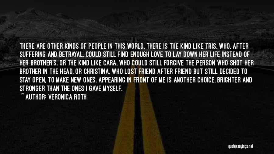 Love After Betrayal Quotes By Veronica Roth