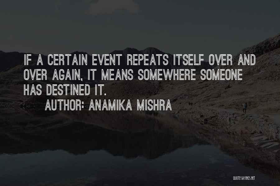 Love Again Quotes By Anamika Mishra