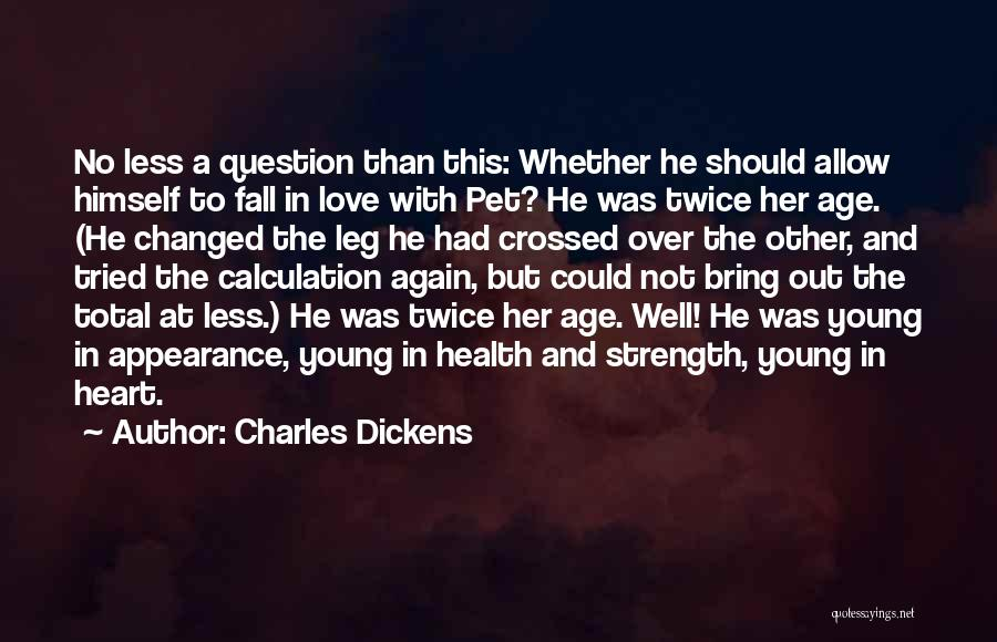 Love Again Quotes By Charles Dickens