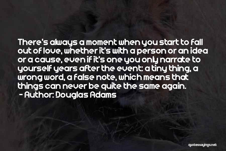 Love Again Quotes By Douglas Adams
