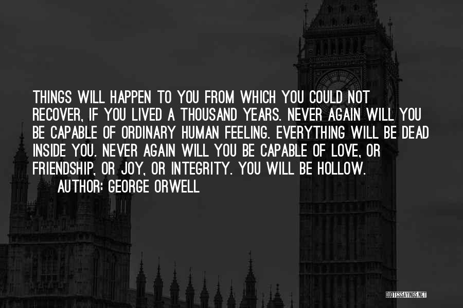 Love Again Quotes By George Orwell