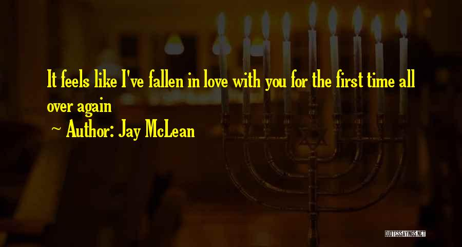 Love Again Quotes By Jay McLean